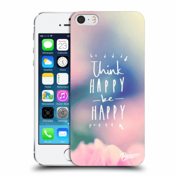 Obal pre Apple iPhone 5/5S/SE - Think happy be happy