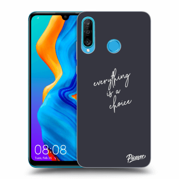 Obal pre Huawei P30 Lite - Everything is a choice