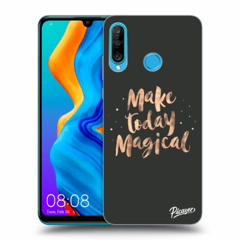 Obal pre Huawei P30 Lite - Make today Magical