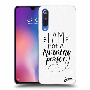Obal pre Xiaomi Mi 9 SE - I am not a morning person