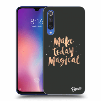 Obal pre Xiaomi Mi 9 SE - Make today Magical