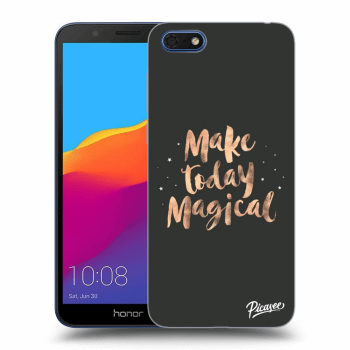 Obal pre Honor 7S - Make today Magical
