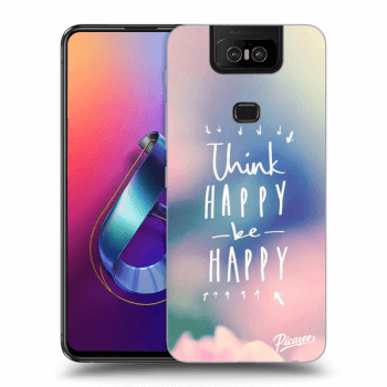 Obal pre Asus Zenfone 6 ZS630KL - Think happy be happy