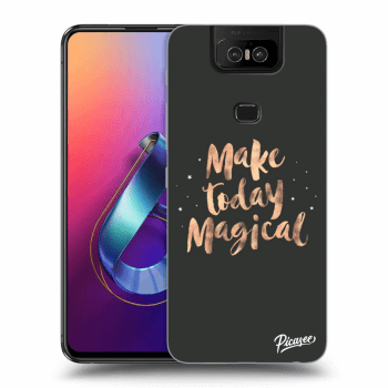 Obal pre Asus Zenfone 6 ZS630KL - Make today Magical