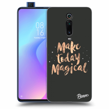 Obal pre Xiaomi Mi 9T (Pro) - Make today Magical