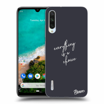 Obal pre Xiaomi Mi A3 - Everything is a choice