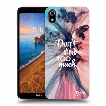 Obal pre Xiaomi Redmi 7A - Don't think TOO much