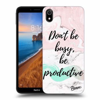 Obal pre Xiaomi Redmi 7A - Don't be busy, be productive