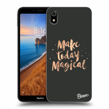 Obal pre Xiaomi Redmi 7A - Make today Magical