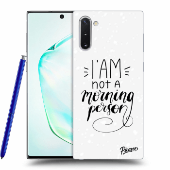 Obal pre Samsung Galaxy Note10 N970F - I am not a morning person