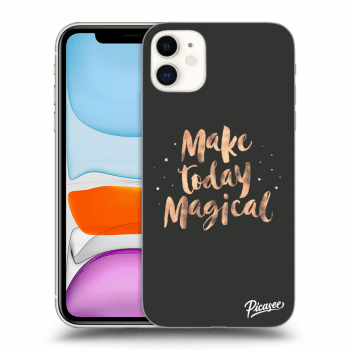 Obal pre Apple iPhone 11 - Make today Magical