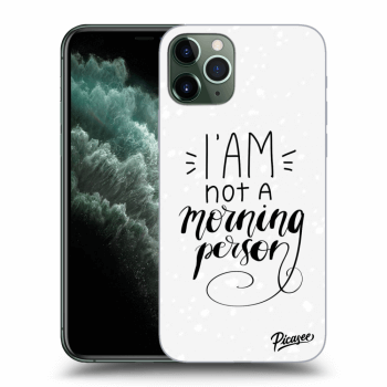 Obal pre Apple iPhone 11 Pro - I am not a morning person