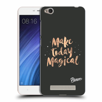 Obal pre Xiaomi Redmi 4A - Make today Magical