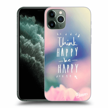 Obal pre Apple iPhone 11 Pro Max - Think happy be happy