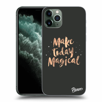Obal pre Apple iPhone 11 Pro Max - Make today Magical