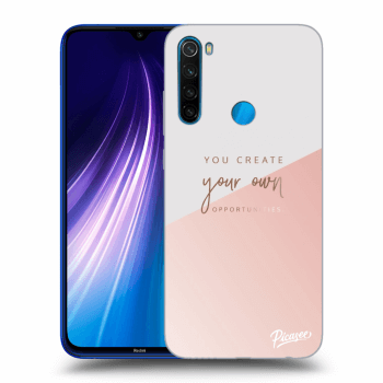 Obal pre Xiaomi Redmi Note 8 - You create your own opportunities
