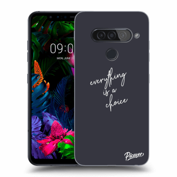Obal pre LG G8s ThinQ - Everything is a choice
