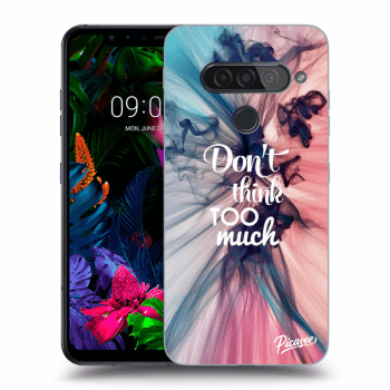 Obal pre LG G8s ThinQ - Don't think TOO much