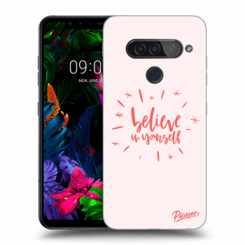 Obal pre LG G8s ThinQ - Believe in yourself
