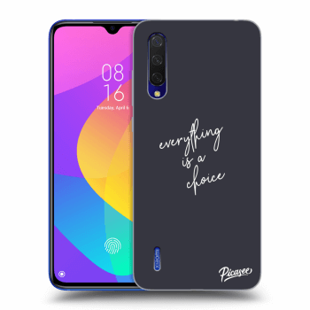 Obal pre Xiaomi Mi 9 Lite - Everything is a choice