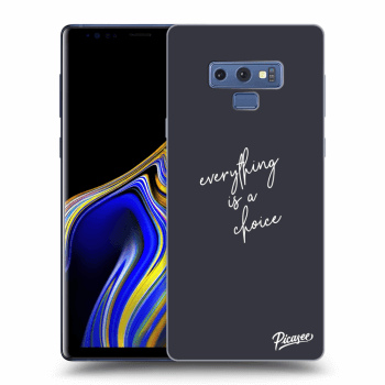 Obal pre Samsung Galaxy Note 9 N960F - Everything is a choice