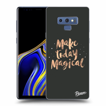 Obal pre Samsung Galaxy Note 9 N960F - Make today Magical