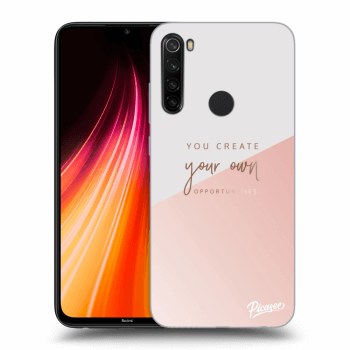 Obal pre Xiaomi Redmi Note 8T - You create your own opportunities