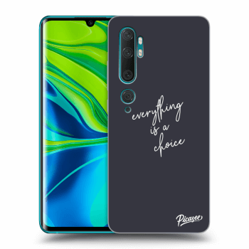 Obal pre Xiaomi Mi Note 10 (Pro) - Everything is a choice