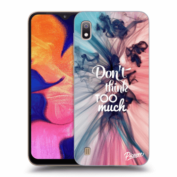 Obal pre Samsung Galaxy A10 A105F - Don't think TOO much