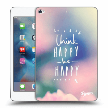 Obal pre Apple iPad mini 4 - Think happy be happy