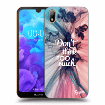 Obal pre Huawei Y5 2019 - Don't think TOO much