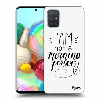Obal pre Samsung Galaxy A71 A715F - I am not a morning person
