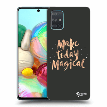 Obal pre Samsung Galaxy A71 A715F - Make today Magical