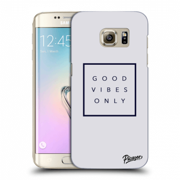 Obal pre Samsung Galaxy S7 Edge G935F - Good vibes only