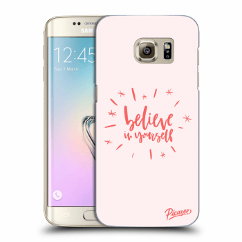 Obal pre Samsung Galaxy S7 Edge G935F - Believe in yourself