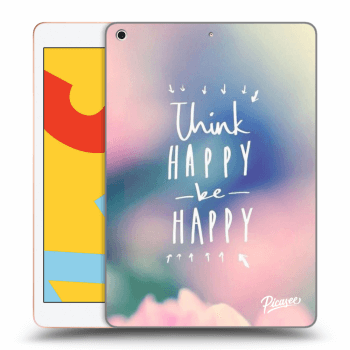 Obal pre Apple iPad 2019 (7. gen) - Think happy be happy
