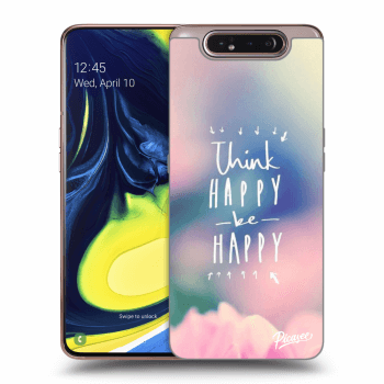 Obal pre Samsung Galaxy A80 A805F - Think happy be happy