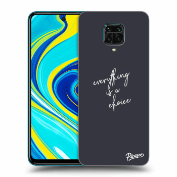 Obal pre Xiaomi Redmi Note 9S - Everything is a choice