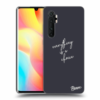 Obal pre Xiaomi Mi Note 10 Lite - Everything is a choice