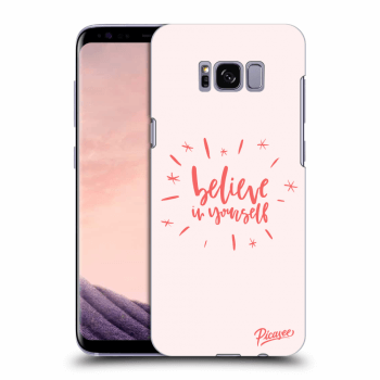 Obal pre Samsung Galaxy S8 G950F - Believe in yourself