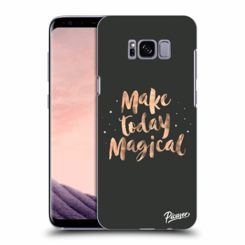 Obal pre Samsung Galaxy S8 G950F - Make today Magical