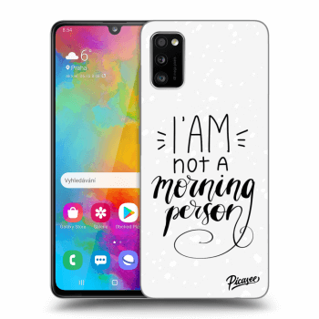 Obal pre Samsung Galaxy A41 A415F - I am not a morning person