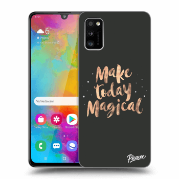 Obal pre Samsung Galaxy A41 A415F - Make today Magical