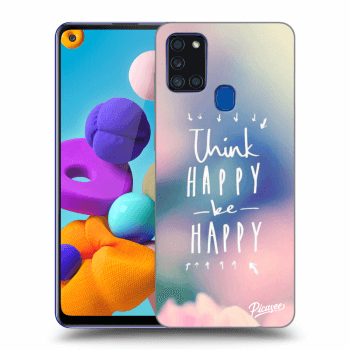 Obal pre Samsung Galaxy A21s - Think happy be happy