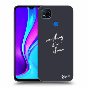 Obal pre Xiaomi Redmi 9C - Everything is a choice
