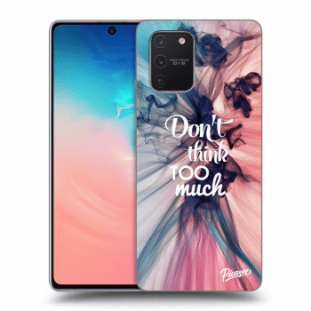 Obal pre Samsung Galaxy S10 Lite - Don't think TOO much