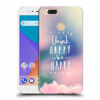 Obal pre Xiaomi Mi A1 Global - Think happy be happy