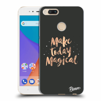 Obal pre Xiaomi Mi A1 Global - Make today Magical