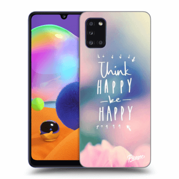 Obal pre Samsung Galaxy A31 A315F - Think happy be happy