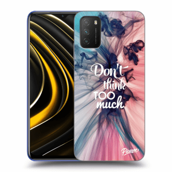 Obal pre Xiaomi POCO M3 - Don't think TOO much
